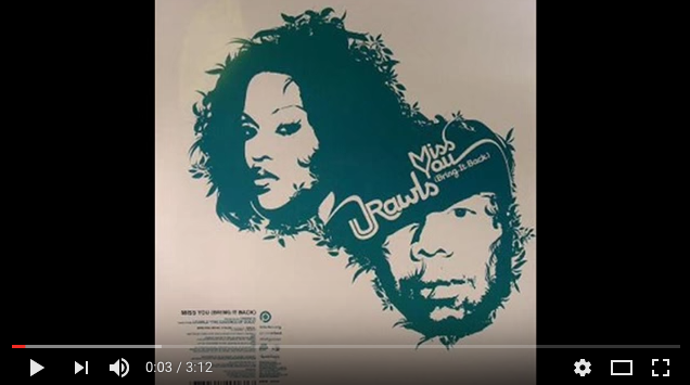 J-rawls/Miss You (bring it back) ft Jonell
